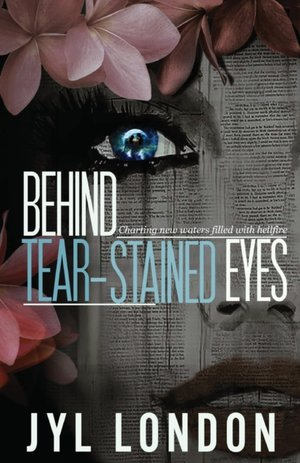 Behind Tear-stained Eyes