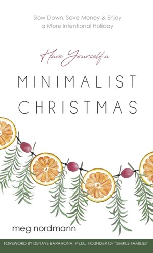 Have Yourself A Minimalist Christmas