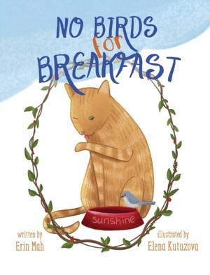 No Birds For Breakfast