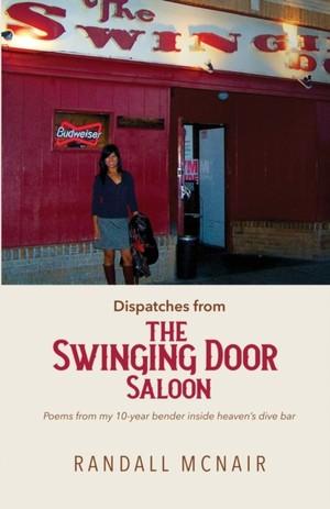 Dispatches From The Swinging Door Saloon