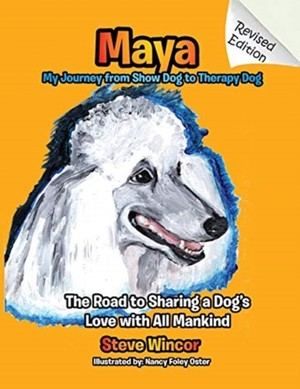 Maya, My Journey From Show Dog To Therapy Dog