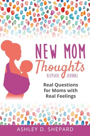 New Mom Thoughts