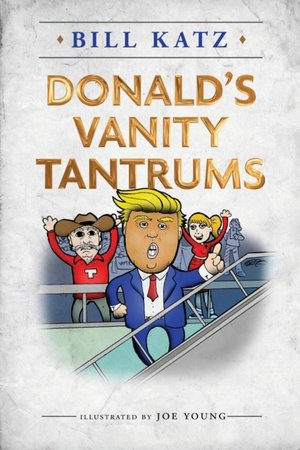 Donald's Vanity Tantrums