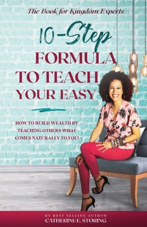 The 10-step Formula To Teach Your Easy