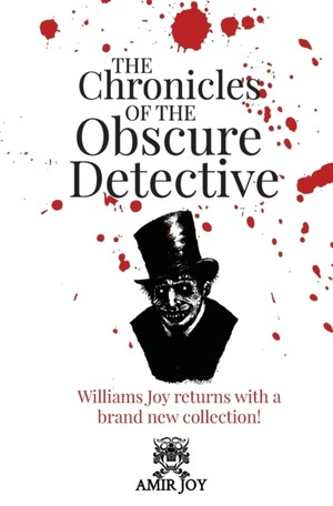 The Chronicles Of The Obscure Detective