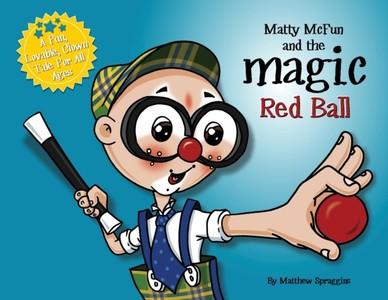 Matty Mcfun And The Magic Red Ball