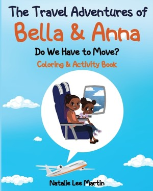 The Travel Adventures Of Bella And Anna
