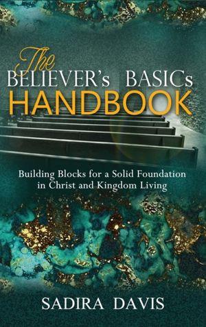 The Believer's Basics Handbook