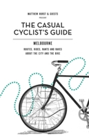 The Casual Cyclist Guide to Melbourne