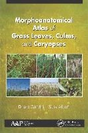 Gandhi, D: Morphoanatomical Atlas of Grass Leaves, Culms, an