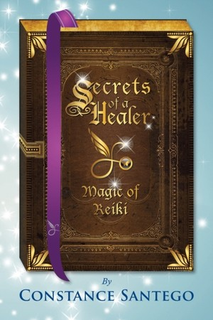 Secrets Of A Healer - Magic Of Reiki