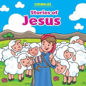 Crinkles: Stories Of Jesus