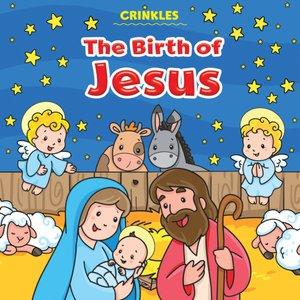 Crinkles: The Birth Of Jesus
