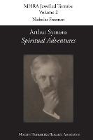 Arthur Symons, 'spiritual Adventures'