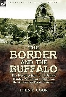 Border And The Buffalo