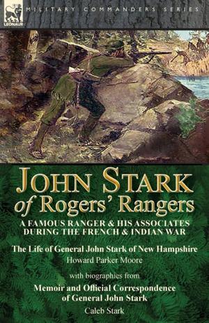 John Stark Of Rogers' Rangers