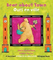 Bear About Town /Ours En Ville