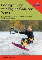 Getting To Grips With English Grammar, Year 5