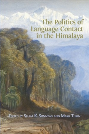 Politics Of Language Contact In The Himalaya