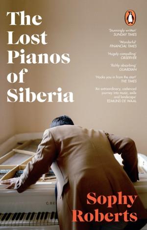 The Lost Pianos Of Siberia