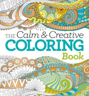 The Calm & Creative Coloring Book