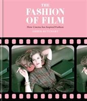 Fashion Of Film: How Cinema Has Inspired Fashion