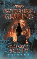 The Witching Ground - A Supernatural Thriller