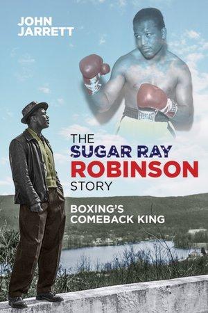 Sugar Ray Robinson Story