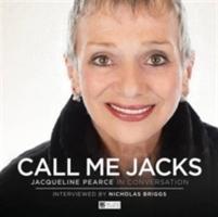 Call Me Jacks - Jacqueline Pearce In Conversation