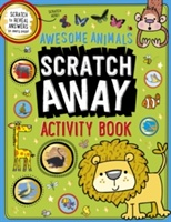 Awesome Animals Scratch Away Activity Book