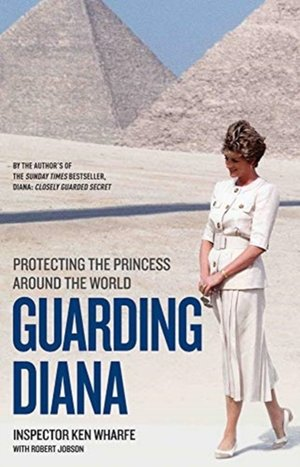 Guarding Diana - Protecting The Princess Around the World