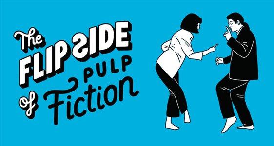 Flip Side Of Pulp Fiction