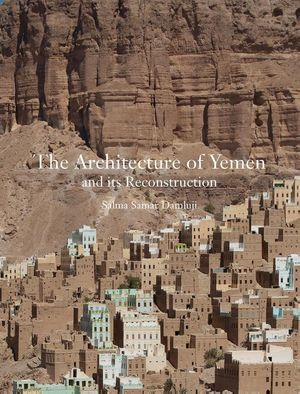 Architecture Of Yemen And Its Reconstruction