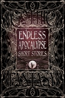 Endless Apocalypse Short Stories