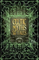 Celtic Myths & Tales