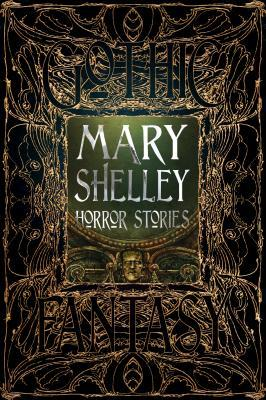 Mary Shelley Horror Stories