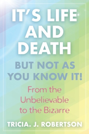 """""""it's Life And Death, But Not As You Know It!"""
