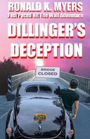Dillinger's Deception