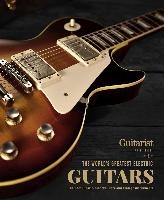 The World's Greatest Electric Guitars: Includes Classic, Modern, Rare and Vintage Instruments