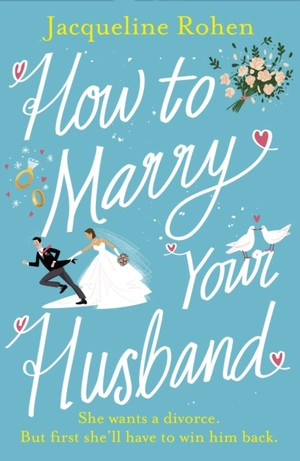 How To Marry Your Husband
