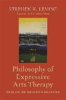 Philosophy Of Expressive Arts Therapy
