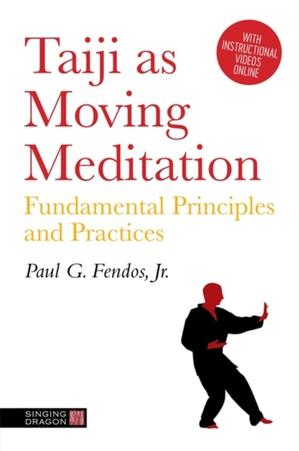 Taiji As Moving Meditation
