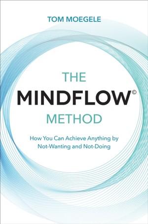 The Mindflow (c) Method