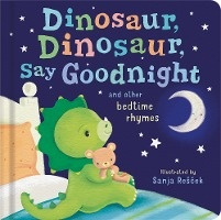 Dinosaur, Dinosaur, Say Goodnight