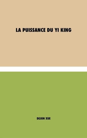 La Sagesse Du Yi King