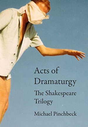 Acts Of Dramaturgy