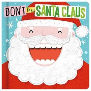 Don't Feed Santa Claus