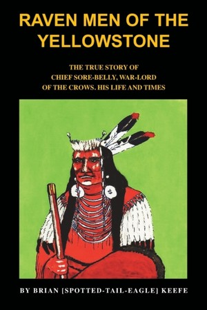 Raven Men Of The Yellowstone