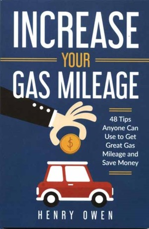 Increase Your Gas Mileage
