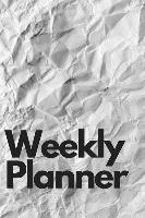 Weekly Planner: 2019 Agenda (53 Weeks) High Performance Planner
